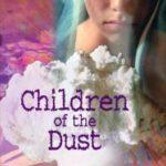 [PDF] [EPUB] Children of the Dust Download