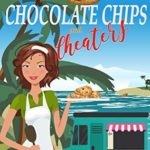 [PDF] [EPUB] Chocolate Chips and Cheaters – A Cozy Mystery: Sunny Shores Mysteries Prequel Download