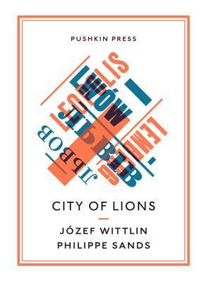 [PDF] [EPUB] City of Lions Download by Józef Wittlin