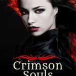 [PDF] [EPUB] Crimson Souls (Crimson Angel Book 1) Download