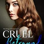 [PDF] [EPUB] Cruel Betrayal (The Kings of Crestmoore Academy #2) Download