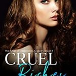 [PDF] [EPUB] Cruel Riches (The Kings of Crestmoore Academy, #1) Download