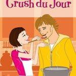 [PDF] [EPUB] Crush du Jour (Simon Romantic Comedies) Download