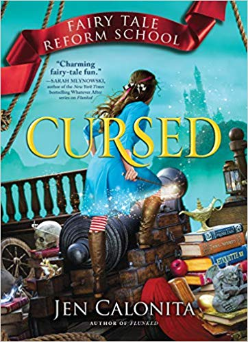 [PDF] [EPUB] Cursed (Fairy Tale Reform School, #6) Download by Jen Calonita