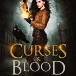 [PDF] [EPUB] Curses and Blood (The Dark Files, #4) Download