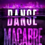 [PDF] [EPUB] Danse Macabre (Shadows in the Water, #3) Download