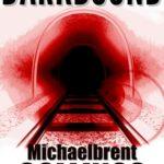 [PDF] [EPUB] Darkbound Download