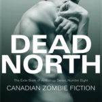 [PDF] [EPUB] Dead North: Canadian Zombie Fiction Download