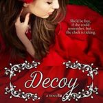 [PDF] [EPUB] Decoy (Elliot Kings #1) Download