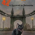 [PDF] [EPUB] Detective Daintypaws: A Squirrel In Bohemia Download