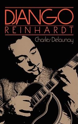 [PDF] [EPUB] Django Reinhardt Download by Charles Delaunay