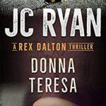 [PDF] [EPUB] Donna Teresa (A Rex Dalton Thriller #9) Download