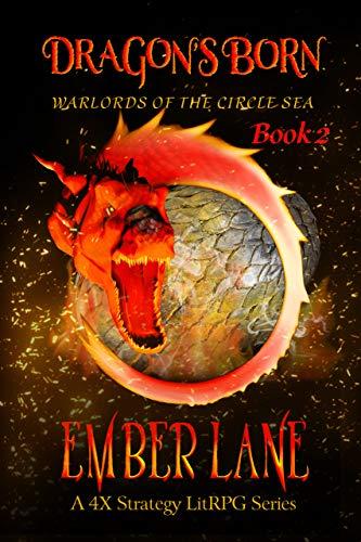 [PDF] [EPUB] Dragon's Born (Warlords of the Circle Sea, #2) Download by Ember Lane