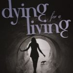 [PDF] [EPUB] Dying for a Living Download