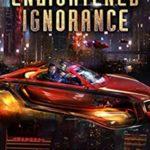 [PDF] [EPUB] Enlightened Ignorance (Opus X, #4) Download