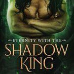 [PDF] [EPUB] Eternity with the Shadow King (Captive of Shadows #5) Download