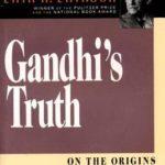 [PDF] [EPUB] Gandhi's Truth: On the Origins of Militant Nonviolence Download
