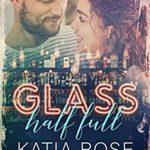 [PDF] [EPUB] Glass Half Full (Barflies Book 2) Download