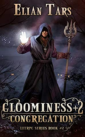 [PDF] [EPUB] Gloominess +2: Congregation (Gloominess, #2) Download by Elian Tars