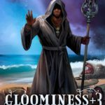 [PDF] [EPUB] Gloominess +3: Reign of Decay. A LitRPG series: Book 3 Download