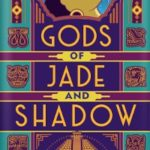 [PDF] [EPUB] Gods of Jade and Shadow Download
