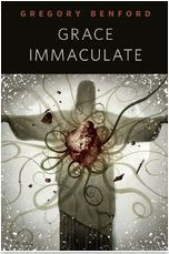 [PDF] [EPUB] Grace Immaculate Download by Gregory Benford