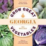 [PDF] [EPUB] Grow Great Vegetables in Georgia Download