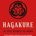 [PDF] [EPUB] Hagakure: The Secret Wisdom of the Samurai Download