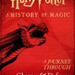 [PDF] [EPUB] Harry Potter: A Journey Through Charms and Defence Against the Dark Arts (Harry Potter: A Journey Through, #1) Download