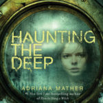 [PDF] [EPUB] Haunting the Deep (How to Hang a Witch, #2) Download