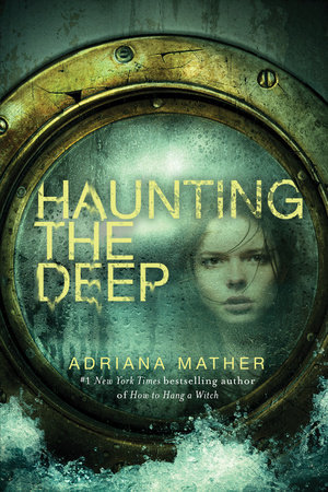 [PDF] [EPUB] Haunting the Deep (How to Hang a Witch, #2) Download by Adriana Mather