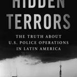 [PDF] [EPUB] Hidden Terrors: The Truth About U.S. Police Operations in Latin America (Forbidden Bookshelf Book 27) Download