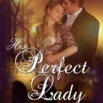 [PDF] [EPUB] His Perfect Lady Download
