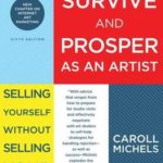 [PDF] [EPUB] How to Survive and Prosper as an Artist Download