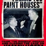 [PDF] [EPUB] I Heard You Paint Houses: Frank the Irishman Sheeran and Closing the Case on Jimmy Hoffa Download