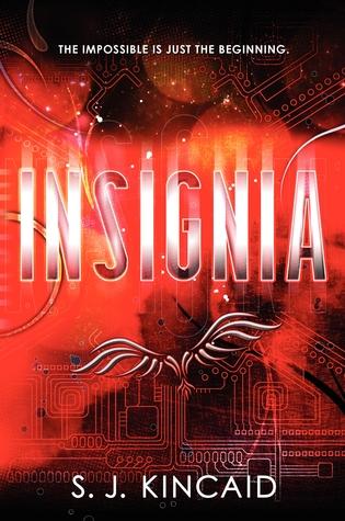 [PDF] [EPUB] Insignia (Insignia, #1) Download by S.J. Kincaid