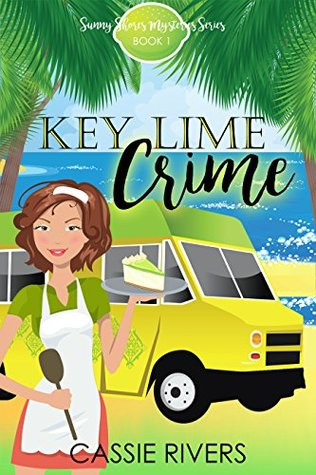 [PDF] [EPUB] Key Lime Crime (Sunny Shores Mysteries #1) Download by Cassie Rivers