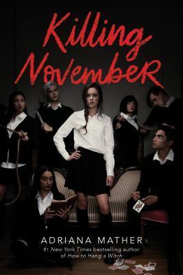 [PDF] [EPUB] Killing November (Killing November, #1) Download by Adriana Mather