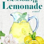 [PDF] [EPUB] Lessons in Lemonade (Starving for Southern, #3) Download