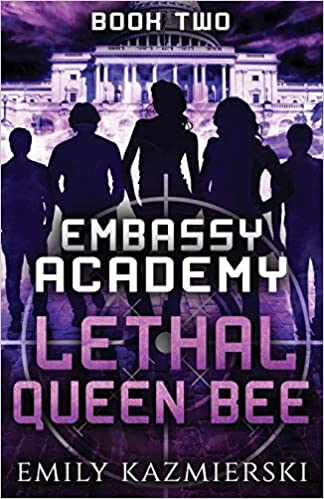[PDF] [EPUB] Lethal Queen Bee (Embassy Academy, #2) Download by Emily Kazmierski