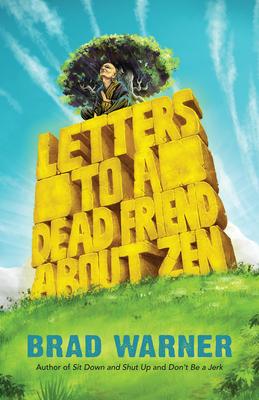 [PDF] [EPUB] Letters to a Dead Friend about Zen Download by Brad Warner