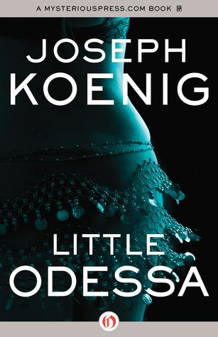 [PDF] [EPUB] Little Odessa Download by Joseph Koenig