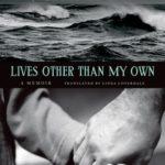 [PDF] [EPUB] Lives Other than My Own: A Memoir Download