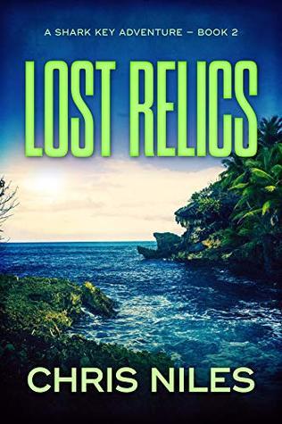 [PDF] [EPUB] Lost Relics (Shark Key Adventures #2) Download by Chris  Niles