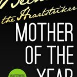 [PDF] [EPUB] Mother of the Year (Heartstrikers, #1.5) Download