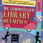[PDF] [EPUB] Mr. Lemoncello's Library Olympics (Mr. Lemoncello's Library, #2) Download