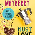 [PDF] [EPUB] Must Love Coffee Download