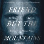 [PDF] [EPUB] No Friend But the Mountains: Writing from Manus Prison Download