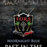 [PDF] [EPUB] Past in the Present (MidKnight Blue Book 9) Download