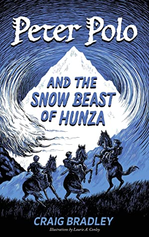 [PDF] [EPUB] Peter Polo and the Snow Beast of Hunza Download by Craig Bradley
